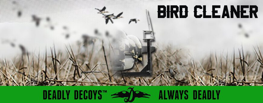 Deadly Decoy's Bird Cleaners