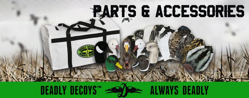 Deadly Decoy's Parts & Accessories